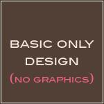 Basic Design Plan- No Graphics