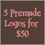 Premade Logos Deal- 5 for $50-